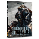 WH40k: Codex, Champions of Fenris (Space Wolves supplement)